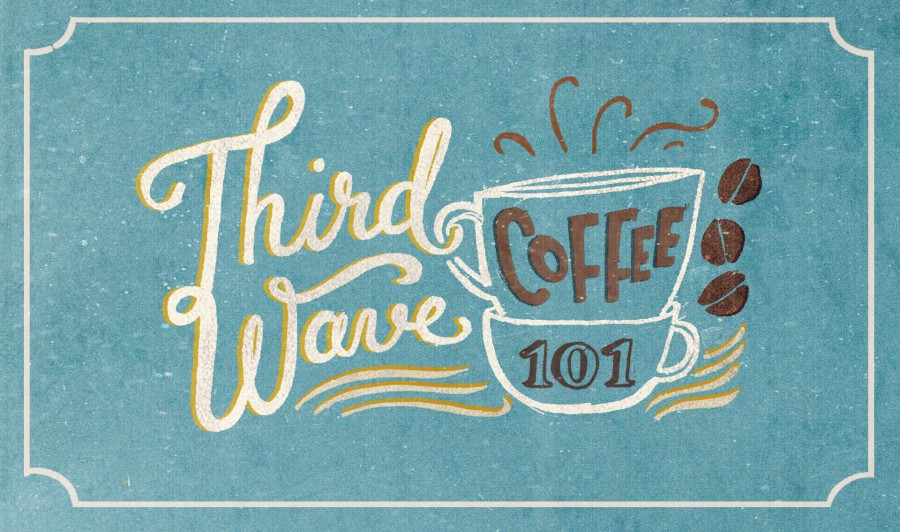 Third Wave Coffee 101: Everything You Need to Know
